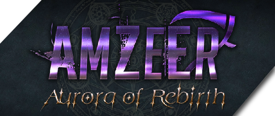 Amzeer: Aurora of Rebirth Update #2
